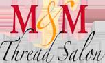 M&M Thread Salon Logo